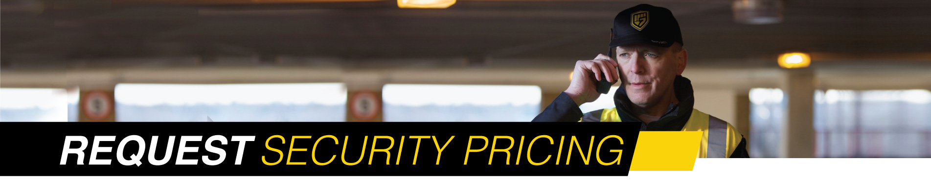 Request Houston Area Security Pricing