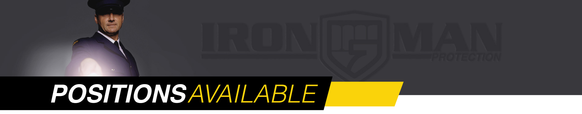 Positions Available With Iron Man Protection